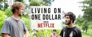 documental-netflix-living-on-one-dollar